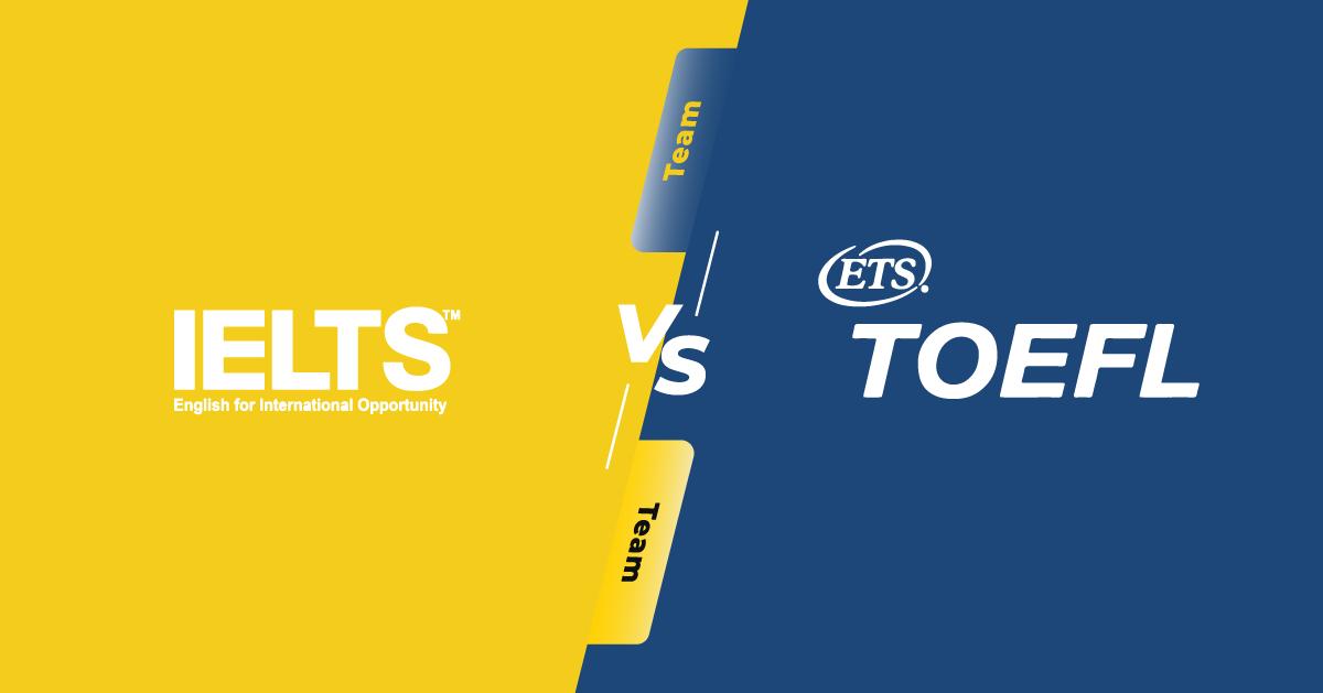 So Sánh: Sự khác biệt giữa IELTS và TOEFL iBT